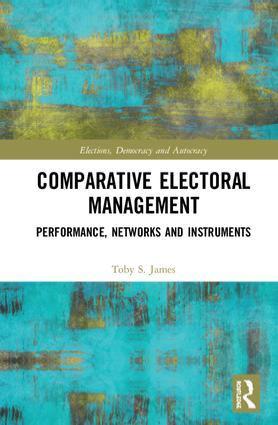 Comparative Electoral Management